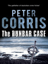 Dunbar Case by Peter Corris